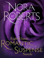Eight Classic Romantic Suspense Novels