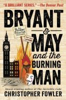 Bryant & May and the Burning Man