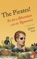 The Pirates! in An Adventure With the Romantics, or Prometheus Versus A Terrible Fungus