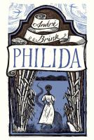 Philida : a novel