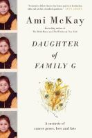 Media Cover for Daughter of Family G.: A Memoir of Cancer Genes, Love and Fate