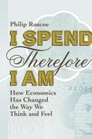 I Spend Therefore I Am