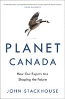 Planet Canada : why our expats are shaping the future
