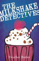 The Milkshake Detectives