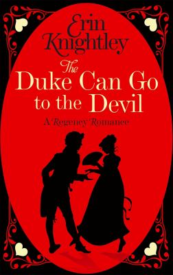 Cover image for The Duke Can Go to the Devil