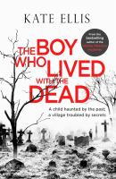 Boy Who Lived With The Dead *
