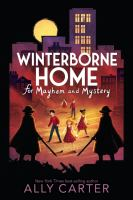 Winterborne Home for mayhem and mystery342 pages ; 22 cm