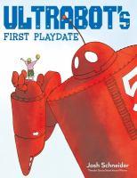 Ultrabot's First Playdate