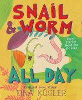 Snail & Worm All Day
