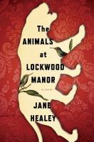 THE ANIMALS AT LOCKWOOD MANOR