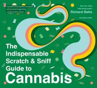 The Indispensable Scratch & Sniff Guide to Cannabis