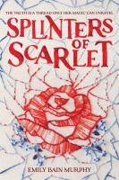 Splinters of Scarlet