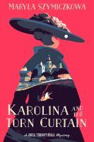 Karolina and the Torn Curtain