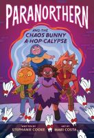 Paranorthern and the Chaos Bunny A-hop-calypse