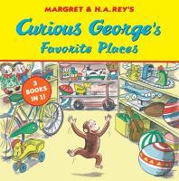 Curious George's Favorite Places