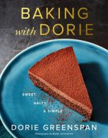 Baking With Dorie : Sweet, Salty and Simple