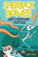 Sherlock Bones and the Sea-creature Feature