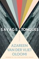 Savage Tongues : A Novel.