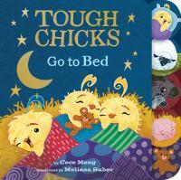 Tough chicks go to bed