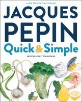 Jacques P̌epin Quick & Simple
