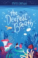 The Deepest Breath
