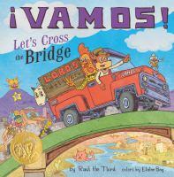 Vamos! Let's Cross The Bridge