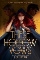 These Hollow Vows