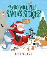 Who Will Pull Santa's Sleigh?