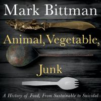 Animal, Vegetable, Junk (CD)