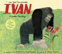 Ivan : a gorilla's true story