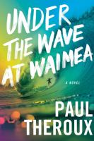Under the wave at Waimea409 pages ; 24 cm