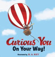 Curious you : on your way!