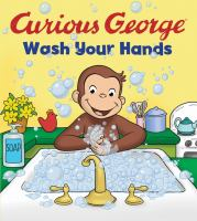 Curious George: Wash Your Hands