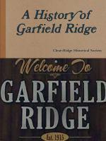 A History of Garfield Ridge