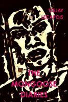 The Mongoose Diaries