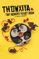 Th'owxiya, the Hungry Feast Dish