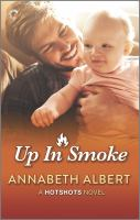 Up in Smoke--a Gay Firefighter Romance