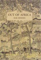 Out of Africa - Dinesen, Isak