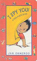 I Spy You : A Peek-a-boo Book