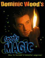 Dominic Wood's Spooky Magic