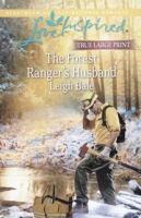 The Forest Ranger's Husband