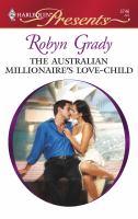 The Australian Millionaire's Love-child