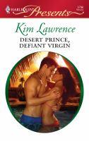 Desert Prince, Defiant Virgin