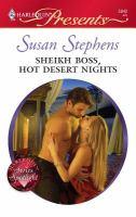 Sheikh Boss, Hot Desert Nights