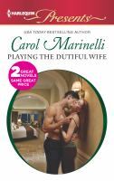 Playing the Dutiful Wife