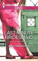 Last-minute Bridesmaid