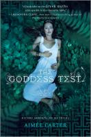 GODDESS TEST : A GODDESS TEST NOVEL