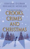 Crooks, Crimes And Christmas
