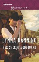 Her Sheriff Bodyguard