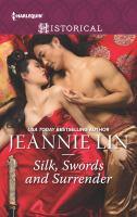 Silk, Swords and Surrender